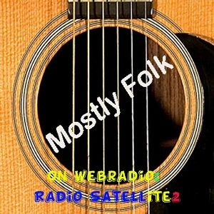MOSTLY FOLK ON RS2 DAILY AT 09H00 PM USA EASTERN TIME