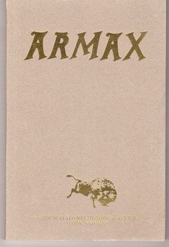 Armax (The Journal of the Cody Firearms Museum; Buffalo Bill Historical Center, Cody WY, V)