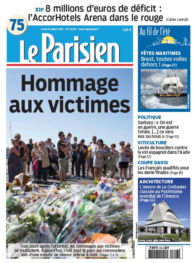 Le Parisien + Journal de Paris du Lundi 18 Juillet 2016