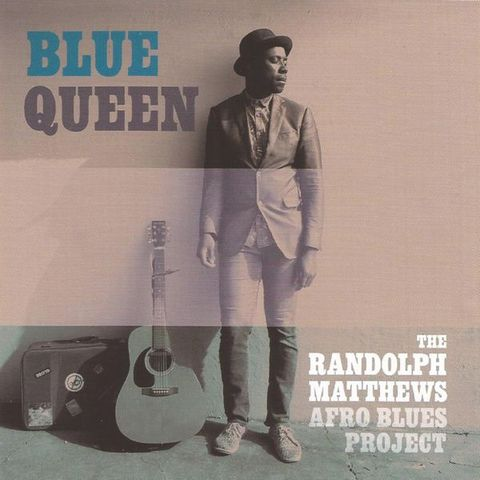 The Randolph Matthews Afro Blues Project - Blue Queen (2016)