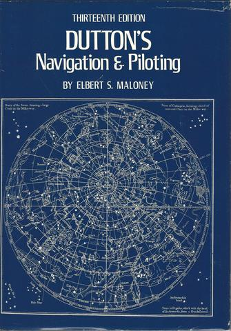 Dutton's Navigation and Piloting, Maloney, Elbert S.
