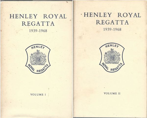 Henley Royal Regatta 1939-1968 Volume I And Ii (1 & 2)