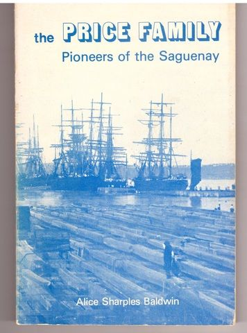 The Price: Family Pioneers of the Saguenay, Alice Sharples Baldwin