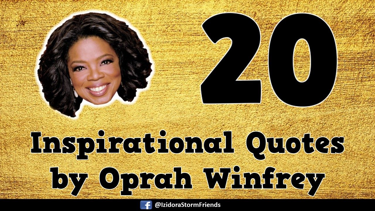 20 Top Inspirational Quotes by Oprah Winfrey