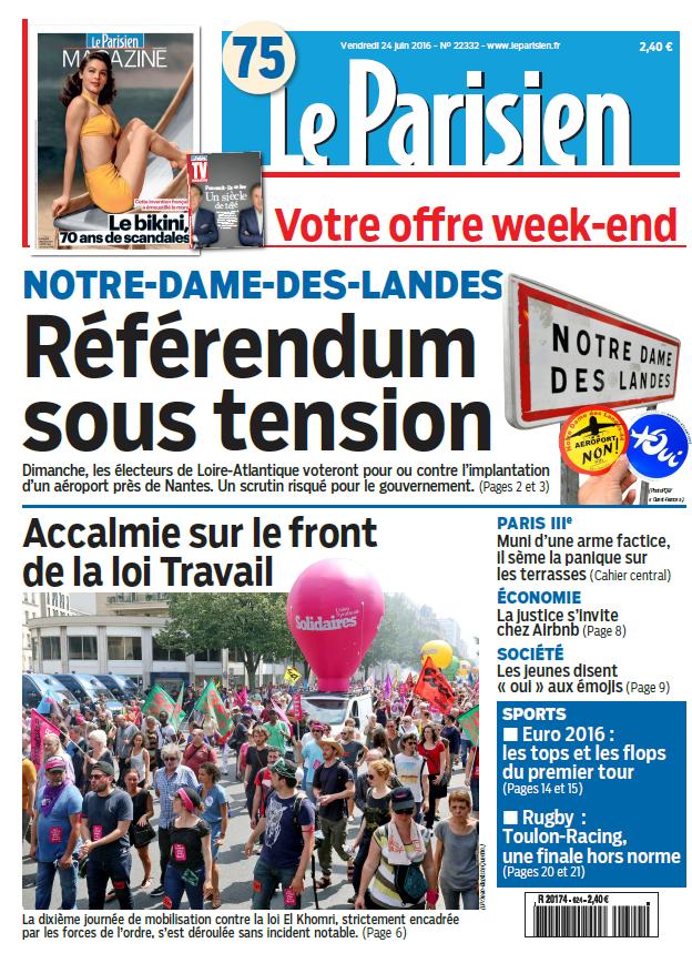 Le Parisien + Journal de Paris + Magazine du Vendredi 24 Juin 2016