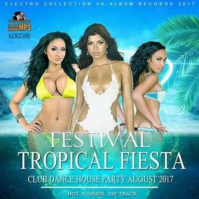 VA - Festival Tropical Fiesta (2017)