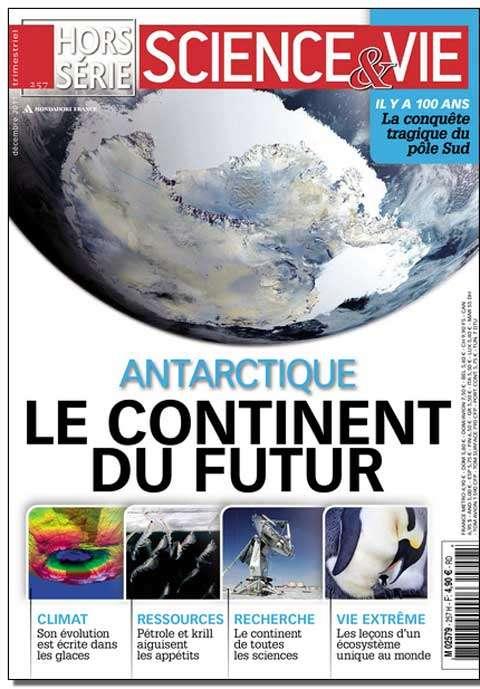 Science et Vie Hors Série 257 - Antarctique : le continent du futur