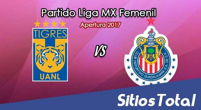 Tigres vs Chivas en Vivo – Liga MX Femenil – Sábado 5 de Agosto del 2017