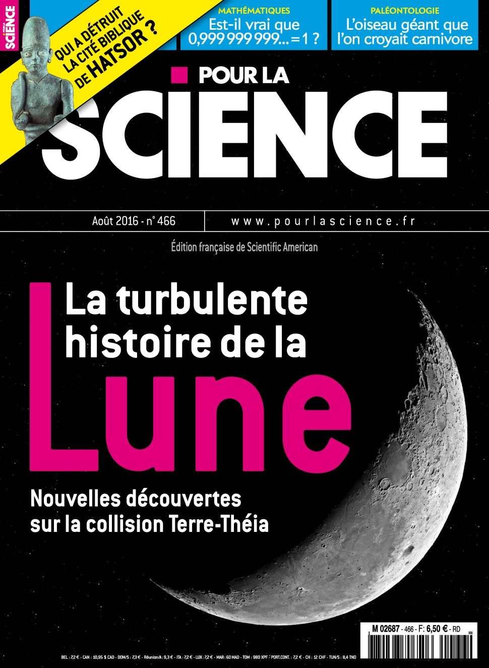 Pour la Science 466 - Aout 2016
