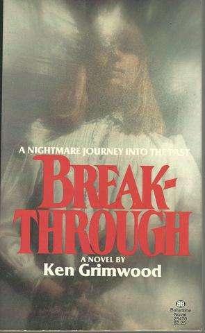 Breakthrough, Grimwood, Ken
