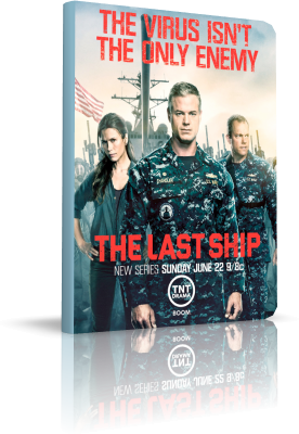 The Last Ship - Stagione 3 (2016) [8/13] .mkv DLMux 1080p & 720p ITA ENG Subs