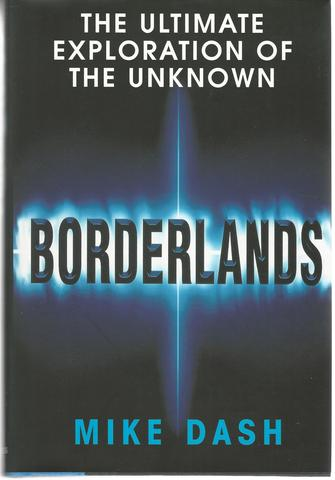 Borderlands: The Ultimate Exploration of the Surrounding Unknown, Dash, Mike