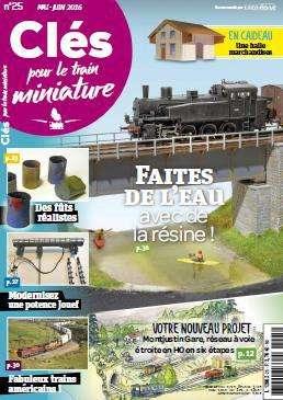 Cles pour le train miniature - Mai - Juin 2016