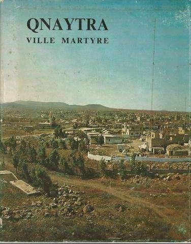 Qnaytra: Ville Martyre
