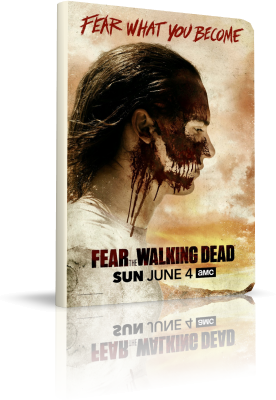 Fear the Walking Dead - Stagione 3 (2017) [8/16] .mkv DLMux 1080p & 720p ITA ENG