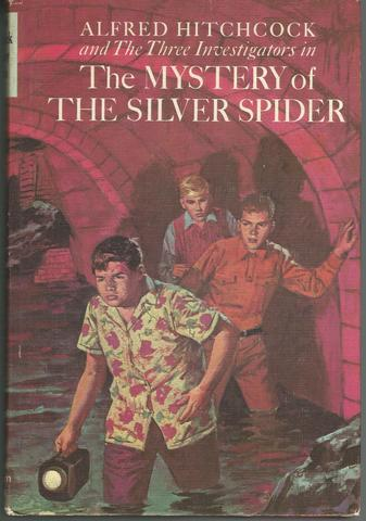 Alfred Hitchcock and the Three Investigators in The Mystery of the Silver Spider, Robert Arthur