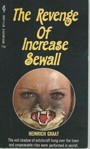 Revenge of Increase Sewall, Heinrich Graat