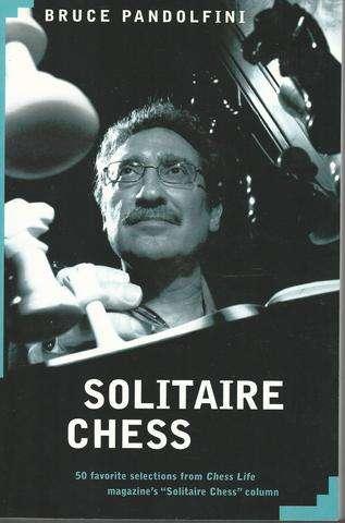 Solitaire Chess, Pandolfini, Bruce