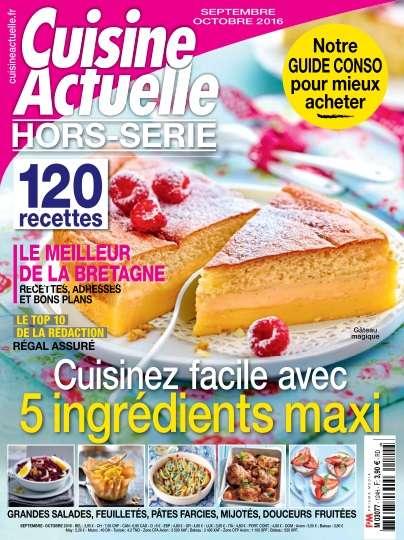 Cuisine Actuelle Hors-Série 124 - Septembre/Octobre 2016