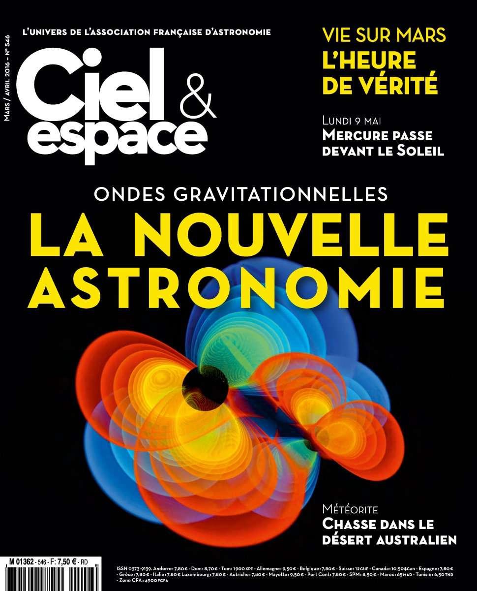 Ciel & Espace 546 - Mars/Avril 2016