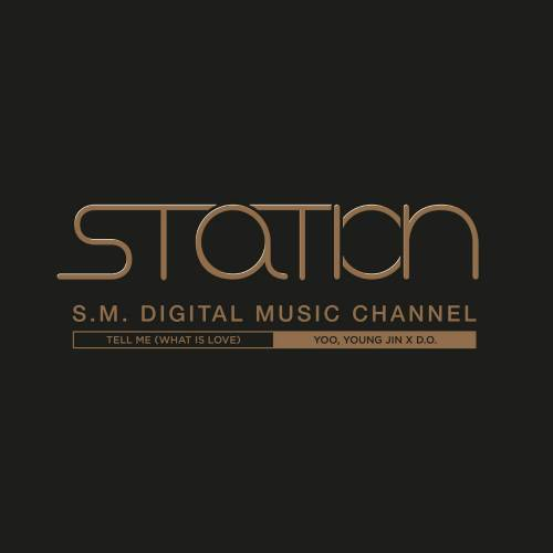 Yoo Young Jin, D.O (EXO) – Tell Me (What Is Love) - Station K2Ost free mp3 download korean song kpop kdrama ost lyric 320 kbps