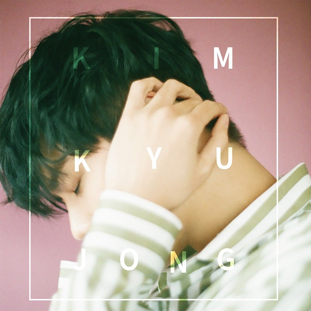 [Mini Album] Kim Kyu Jong – Play in Nature (MP3)