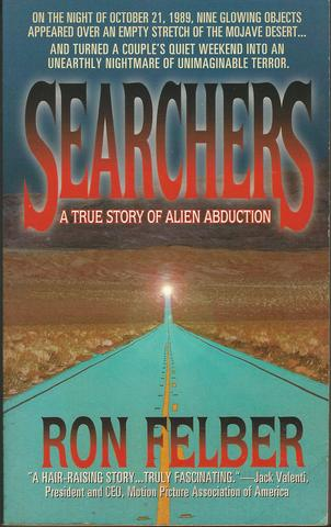 Searchers: A True Story, Felber, Ron