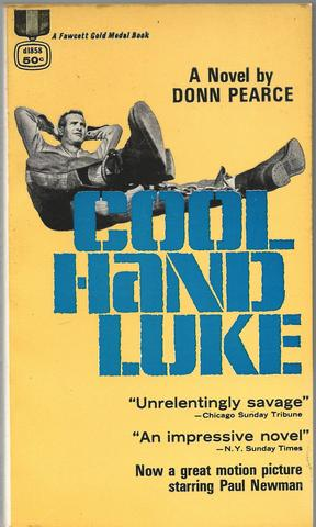 Cool Hand Luke Movie Book, Donn Pearce