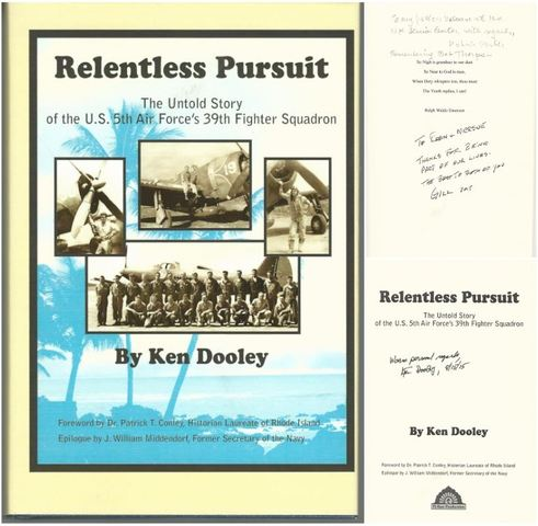 Relentless Pursuit: The Untold Story of the U.S. 5th Air Force's 39th Fighter Squadron, Dooley, Ken