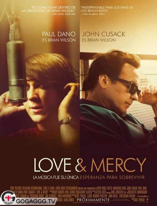 Love & Mercy / სიყვარული და მოწყალება