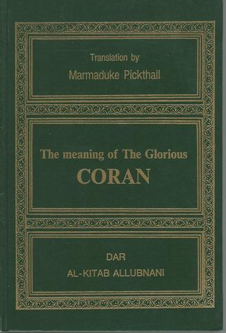 The Meaning of the Glorious Coran