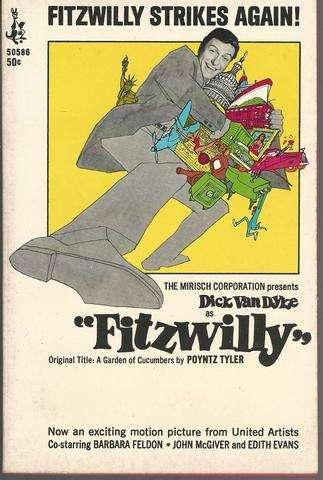 Fitzwilly (Original Title: A Garden of Cucumbers), Poyntz Tyler