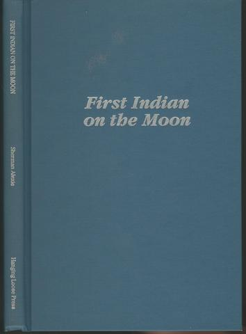 First Indian on the Moon, Alexie, Sherman