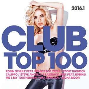 Club Top 100 - 2016 Mp3 indir