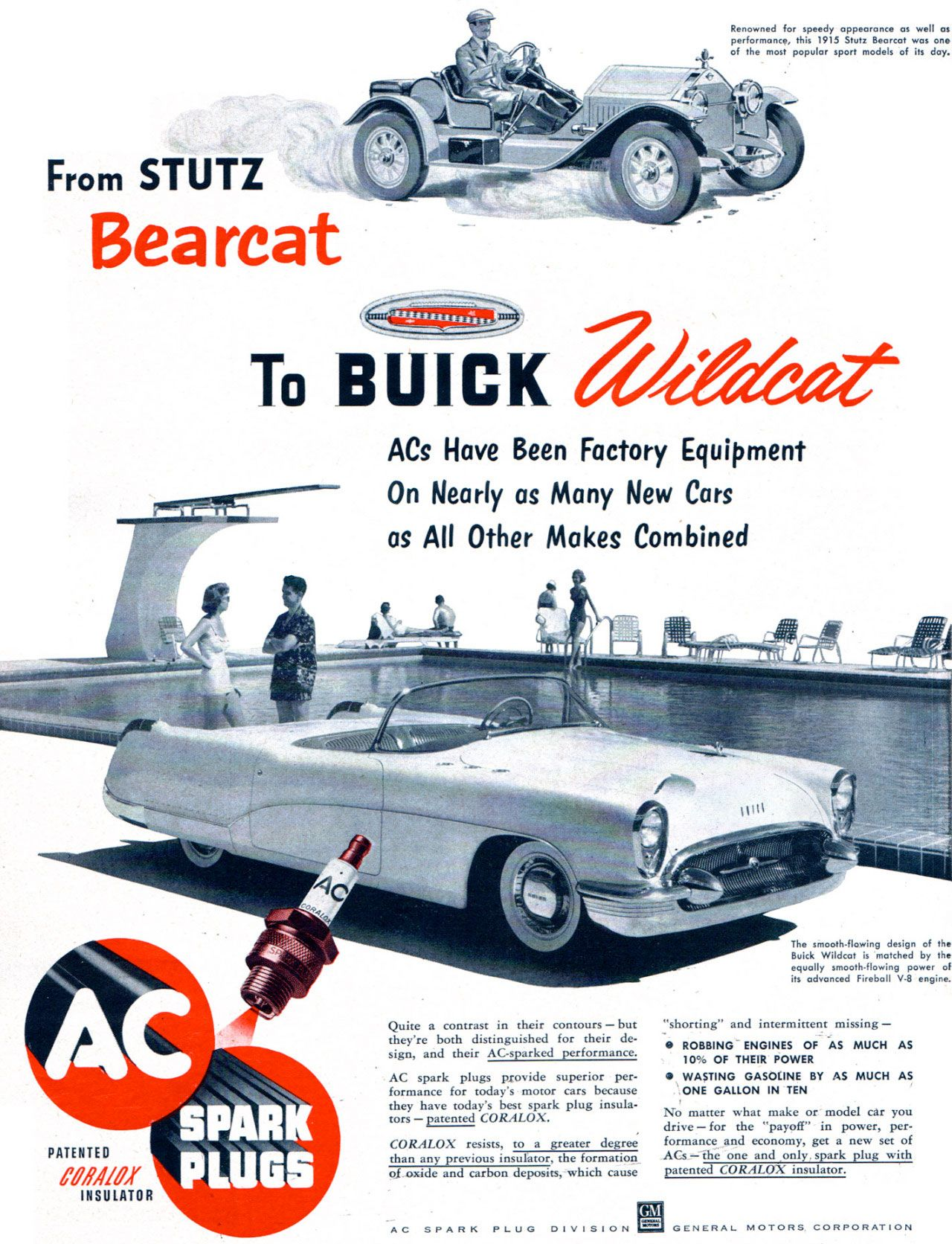 From Stutz Bearcat to Buick Wildcat, AC Spark Plugs have been factory equipment on nearly as many new cars as all other makes combined.