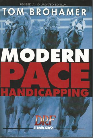 Modern Pace Handicapping, Revised, Brohamer, Tom