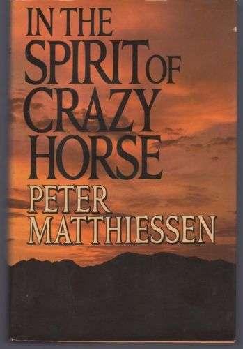 In the Spirit of Crazy Horse, Matthiessen, Peter