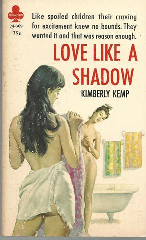 Love Like a Shadow, Kemp, Kimberly [Pseudonym Of Gil Fox] Cover By Paul Rader