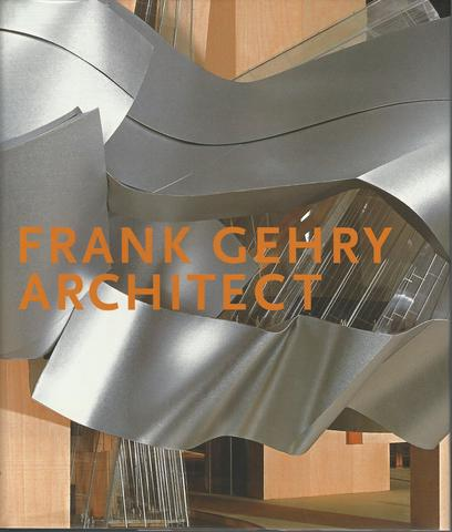 Frank Gehry, Architect (Guggenheim Museum Publications), Gehry, Frank O.; Colomina, Beatriz; Friedman, Mildred; Mitchell, William J.; Ragheb, J. Fiona; Cohen, Jean-Louis