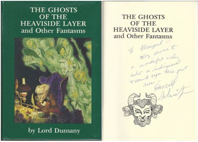 The Ghosts of the Heaviside Layer and Other Fantasms, Lord Dunsany