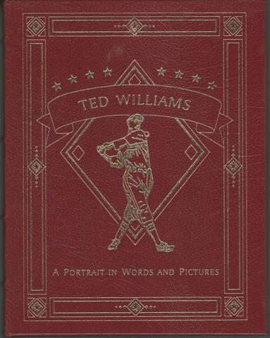 TED WILLIAMS. A Portrait in Words and Pictures., Stout, Glenn