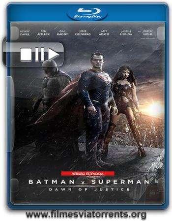 Batman vs Superman: A Origem da Justiça – Versão Estendida Torrent (2016)