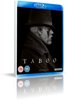 Taboo - Stagione 1 (2017) [4/8] .mkv BDMux 1080p & 720p ITA ENG Subs