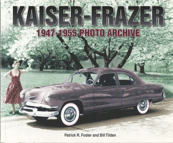 Kaiser-Frazer 1947-1955 Photo Archive, Foster, Patrick R.