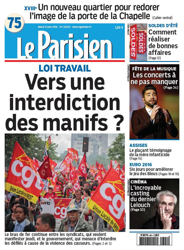 Le Parisien + Journal de Paris du Mardi 21 Juin 2016