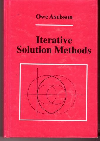 Iterative Solution Methods, Axelsson, Owe