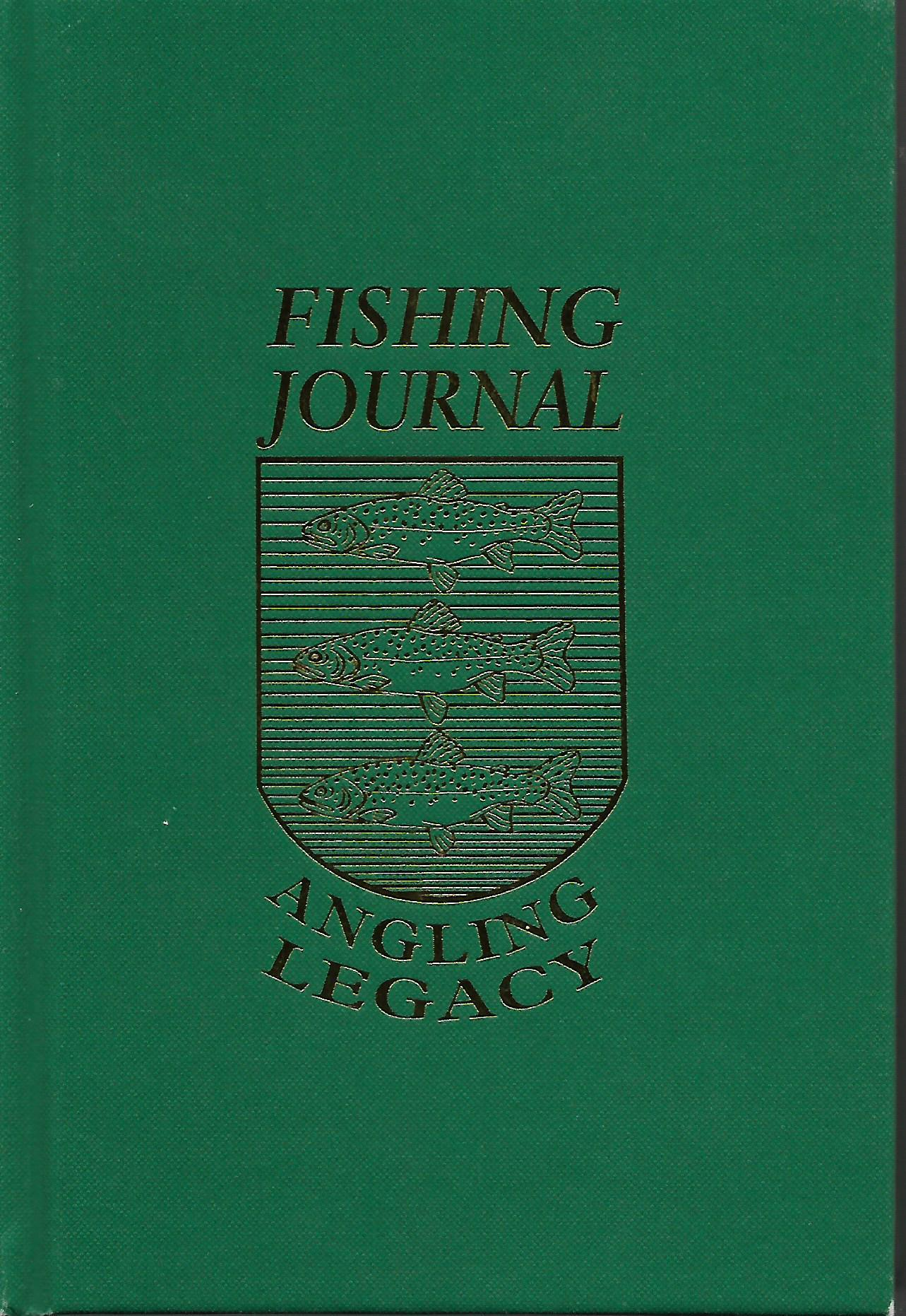 Fishing Journal Angling Legacy, Amato, Frank W.