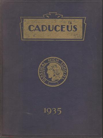 The Caduceus Classical High School Providence Rhode Island Classes of 1935 Yearbook, Classes of 1935