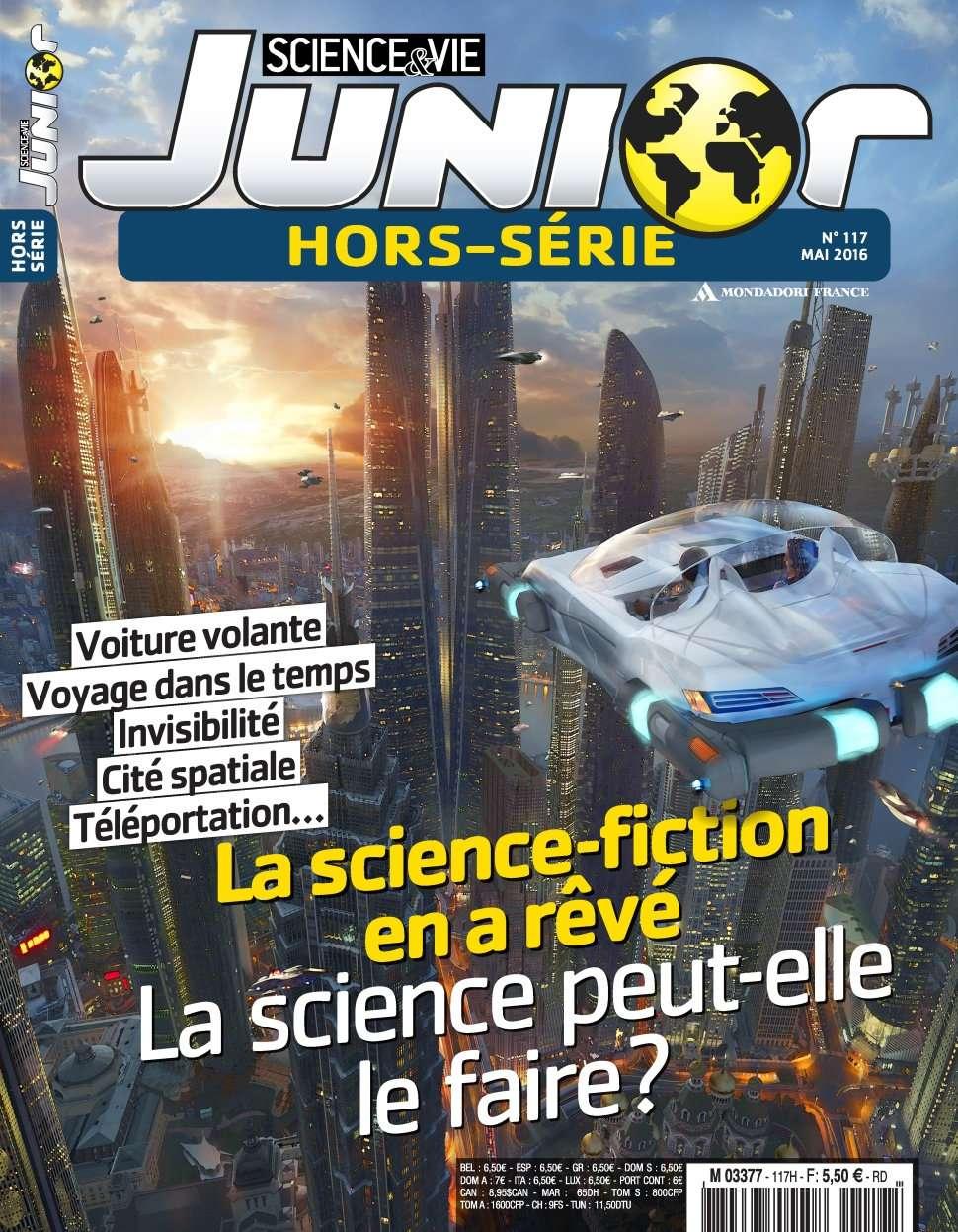 Science & Vie Junior Hors-Série 117 - Mai 2016