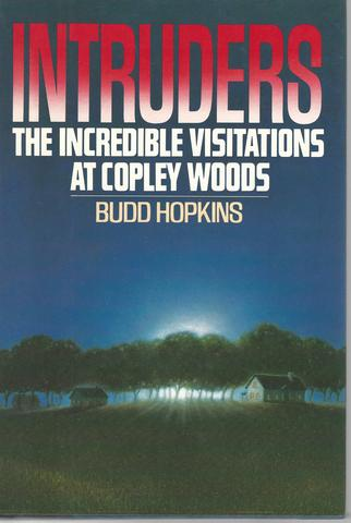 Intruders: The Incredible Visitations at Copley Woods, Hopkins, Budd